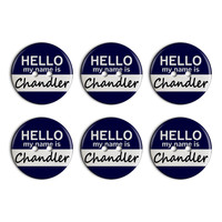 Chandler Hello My Name Is Plastic Resin Button Set of 6
