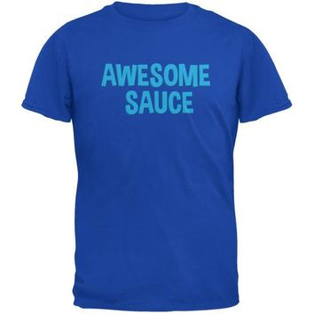 PEAPGQ9 Awesome Sauce Royal Adult T-Shirt