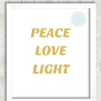 "Glitter Gold Printable, ""Peace Love Light,  Home Decor, Babe Cave, Instant Download, Typographic Art, Nursery Decor, Inspirational Quote"