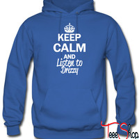 Keep Calm And Listen To Drizzy 7 hoodie