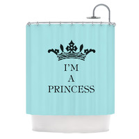 "Louise Machado ""Im a Princess"" Shower Curtain"