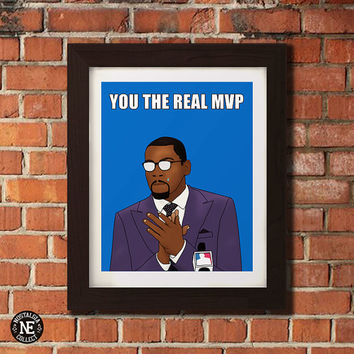 You The Real MVP - Kevin Durant Motivational Poster Wall Art - Sizes - 5X7 - 8X10 - 16X20 Inches
