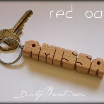 Wood Name Keychain Oak Made to Order by DustyNewtKeychains on Zibbet