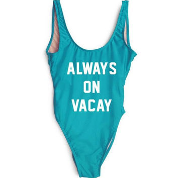 """Always On Vacay."" One-Piece Bathing Suit"