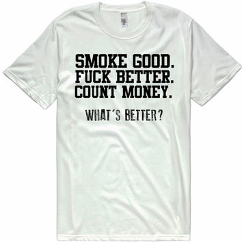 WHAT'S BETTER t-shirt