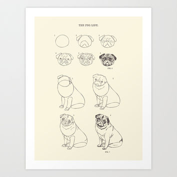 How to Draw The Pug Life  Art Print by Huebucket
