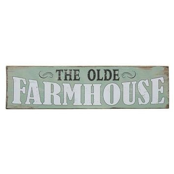The Olde Farmhouse Rustic Wooden Sign