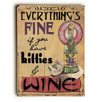 Kitties And Wine by Artist Jenndalyn Wood Sign