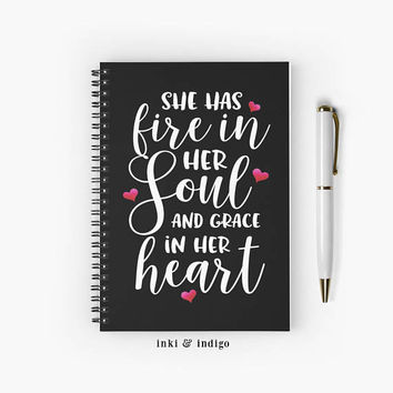 She Has Fire In Her Soul And Grace In Her Heart - Spiral Notebook With Lined Paper, A5 Writing Journal, Diary, Inspirational quote