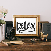 """Typography Wall Art : Watercolor Relax Print, Relax Wall Art, Quote Poster, Relax Sign, Typographic Poster, Inspirational Quote Print 8x10"""""""