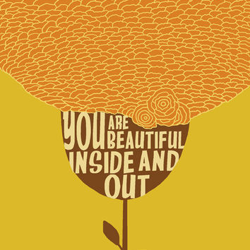 You beautiful inside and out by Gayana on Etsy