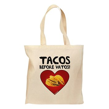 Tacos before Vatos Grocery Tote Bag by TooLoud