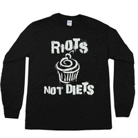 Riots Not Diets #3 Cupcake -- Unisex Long-Sleeve
