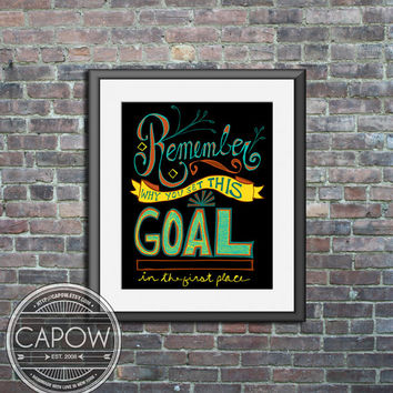 Inspirational poster - Remember why you set this goal - Art Print wall decor motivational quote dorm room typography art