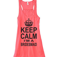 Bridesmaid Tank. Bridesmaid Tank Top. Keep Calm I'm A Bridesmaid. Bella Flowy Tank. Bride tank top. Wedding tank top.