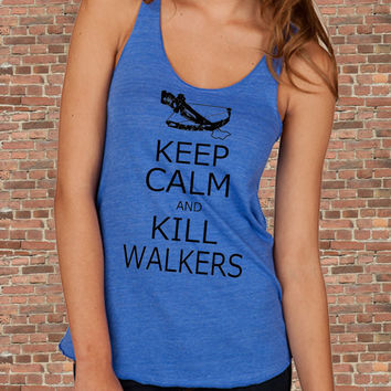 Keep Calm and KILL WALKERS Zombies The Walking Dead Daryl Dixon carry on Parody Womens Tank top  shirt tee silkscreen