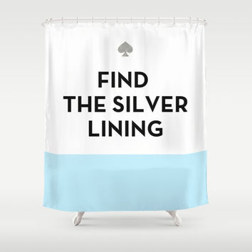 Find the Silver Lining - Kate Spade Inspired Shower Curtain by Rachel Additon