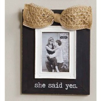 She Said Yes Frame