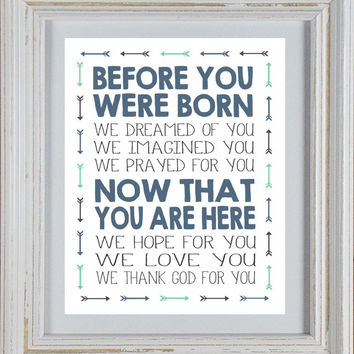 Before You Were Born & Now That You Are Here Quote DIY Printable
