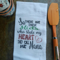 Nana  Kitchen Towel Nana Quote Flour Sack Tea Towel  Nana Gift