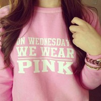 On Wednesday We Wear Pink Women S Trending Popular Fashion Victoria Secret Like High Quality Cotton Blouse Swearshirt Shirt Top
