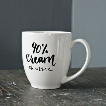 90% Cream // Calligraphy Coffee Mug