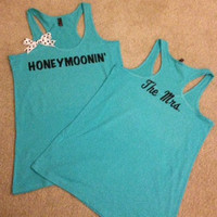 Honeymoonin The Mrs. Racerback Tank