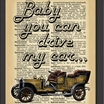 "Dictionary Art Print,Vintage car,Baby you can drive my car, Wall decor, Decor Wall Art, 8""x10"" Digital JPEG File, 300dpi, Instant download"