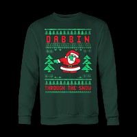 Dabbin Through The Snow Ugly Christmas Sweatshirt