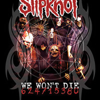 Slipknot Poster Flag We Won't Die Tapestry