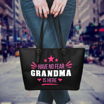 Have No Fear Grandma Is Here Tote Bag