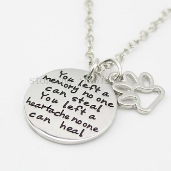 "2015  Pet Loss Necklace ""You left a Memory no one can steal, "" Necklace Dog cat Memorial jewelry Pet Paw Print  Necklace"