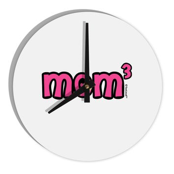 "Mom Cubed - Cute Mom of Three Design 8"" Round Wall Clock  by TooLoud"