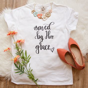 Saved by His Grace Short Sleeve Shirt