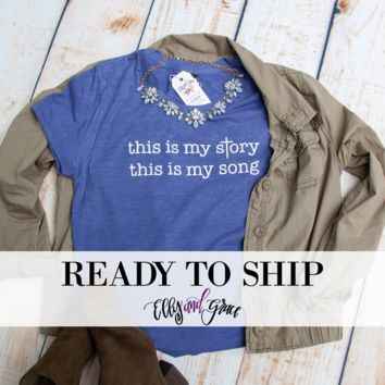 Ready to Ship - This is my Story, This is my Song Triblend Short Sleeve Shirt