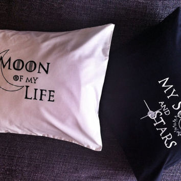 Moon of my life - my sun and stars - black and white -2 decorative Pillowcases For Game of Thrones lovers!