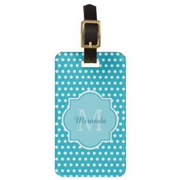 Cute Turquoise Polka Dot Girly Monogram and Name Tag For Luggage