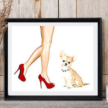 Printable art Chihuahua print Red shoes High heels Woman legs Woman with dog Modern art Dog lovers gift Wall decor Instant download Dog art