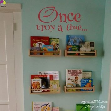 Once Upon a Time Saying Quote Wall Sticker Baby Nursery Kids Room Inspiration Motivation Quote Wall Decal Vinyl Home Decor