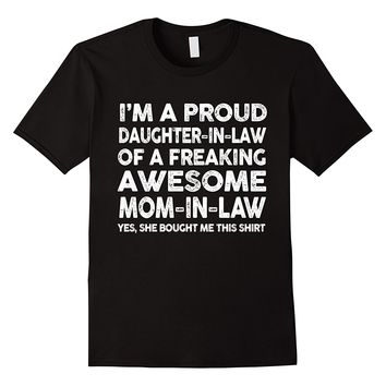 Proud Daughter In Law Of Awesome Mom In Law T-Shirt
