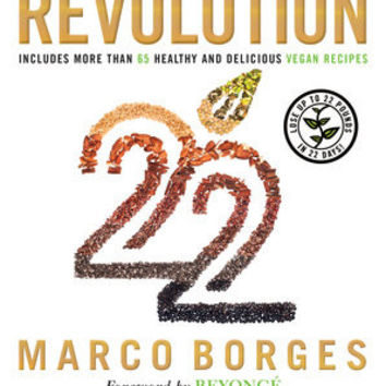 THE PLANT-BASED PROGRAM THAT WILL TRANSFORM YOUR BODY, RESET YOUR HABITS, AND CHANGE YOUR LIFE  By MARCO BORGES