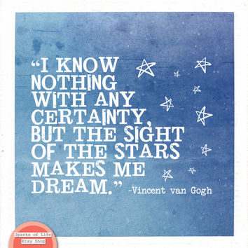 Square digital download, printable quote, word art typography, van Gogh, stars makes me dream, inspirational, motivational home wall decor