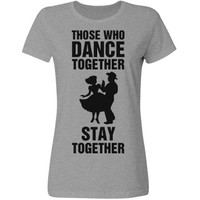Those who dance together stay together