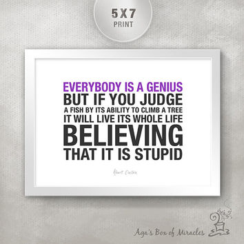 Everybody is a genius 5x7 Inspirational Quote Print / Inspirational Print / Motivational Art / Einstein Quotes / Graduation Gift