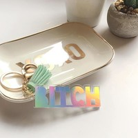 Holographic Rainbow Bitch Keychain with Leather Tassel