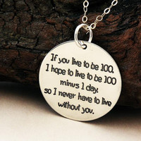 FRIENDSHIP necklace or key ring ... If you live to be 100 ... sterling silver ... inspirational quote ... Winnie Pooh
