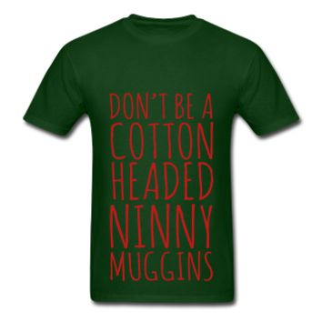 RED GLITZ PRINT! Don't Be A Cotton Headed Ninny Muggins, Christmas Unisex T-Shirt