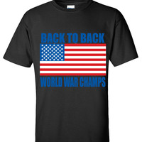 Back To Back World War Champs American Flag Design T shirt