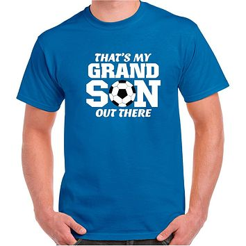 Soccer Shirts; That's My Grandson Out There Cotton Crew Neck Tee.