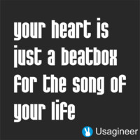YOUR HEART IS JUST A BEATBOX FOR THE SONG OF YOUR LIFE QUOTES VINYL DECAL STICKER